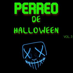 Perreo De Halloween Vol. 3
