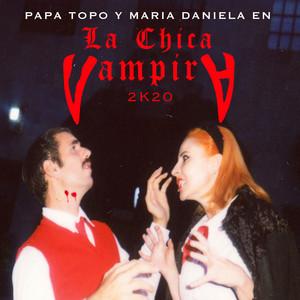 La Chica Vampira 2K20 (Feat. Maria Daniela)
