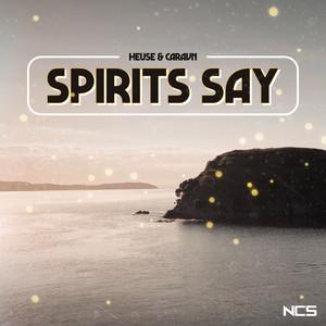 Spirits Say