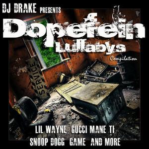 DJ Drake: Dopefein Lullaby's