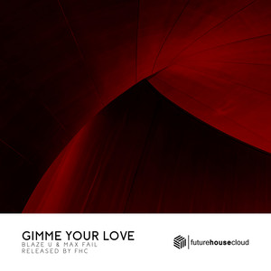 Gimme Your Love