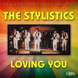 Reader's Digest Music: The Stylistics - Loving You album