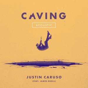 Caving (feat. James Droll) [Acoustic]