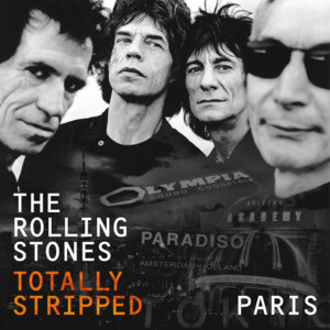 Totally Stripped - Paris (Live)
