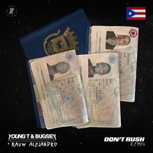 Don't Rush (Remix)