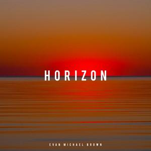 Horizon by Evan Michael Brown