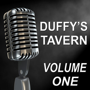 Duffy's Tavern - Old Time Radio Show, Vol. One