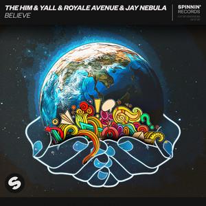 Believe (feat. Jay Nebula)