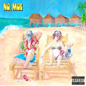 No, Moe