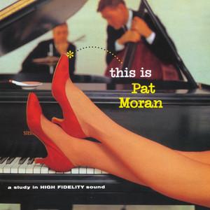 This is Pat Moran album