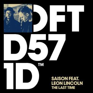 Saison ft Leon Lincoln – The Last Time (Studio Acapella)