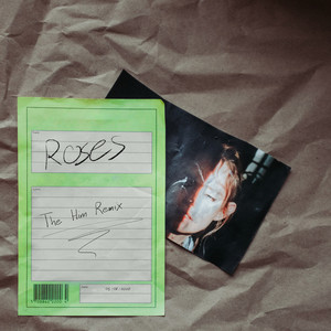 Roses (The Him Remix)