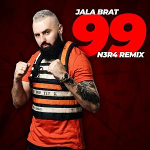 99 - N3R4 Remix by Jala Brat, N3R4