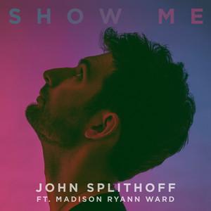 Show Me (feat. Madison Ryann Ward)