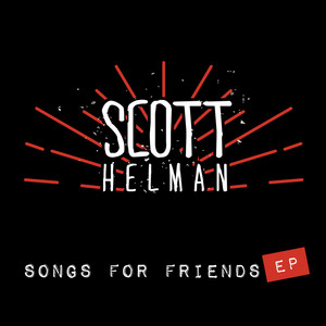 Songs For Friends - EP