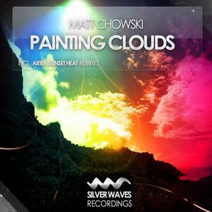 Painting Clouds - Aiera Remix by Matt Chowski