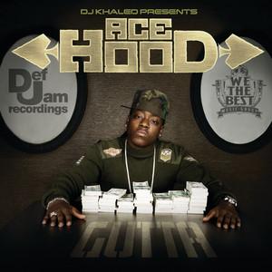 DJ Khaled Presents Ace Hood Gutta [Exclusive Edition (Edited)]