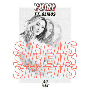 Sirens (feat. Olmos)