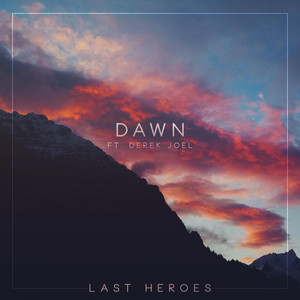 Dawn (feat. Derek Joel)