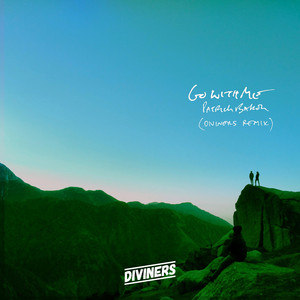 Go With Me (Diviners Remix)