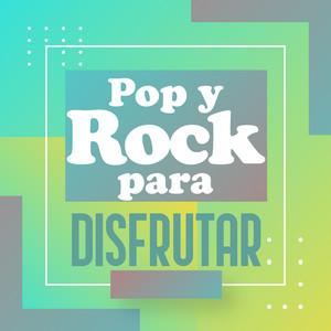 Pop y Rock para disfrutar