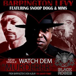 Watch Dem Murderer