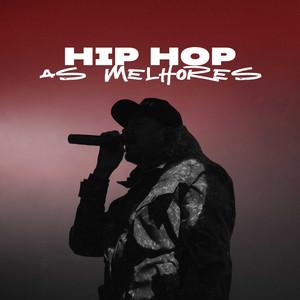 Hip Hop As Melhores