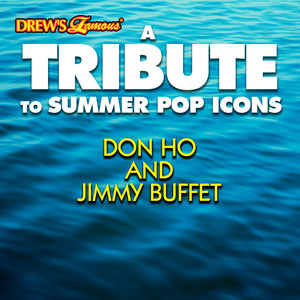 A Tribute to Summer Pop Icons Don Ho and Jimmy Buffet album
