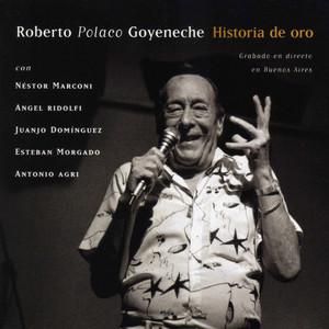 Historia de Oro - Roberto Goyeneche