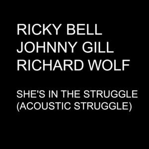 She's in the Struggle (Acoustic Struggle) - Single