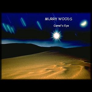 Murry Woods (Camels Eye) album