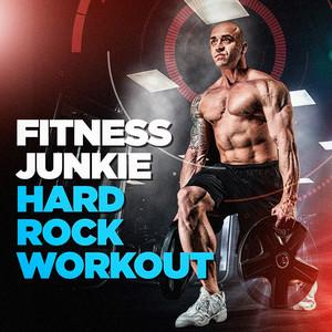 Fitness Junkie Hard Rock Workout album