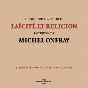 Michel Onfray : laïcité et religion Audiobook