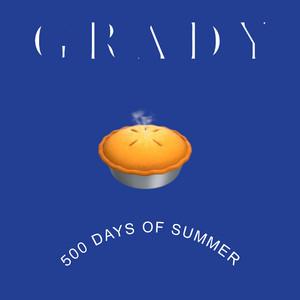 500 Days of Summer by Grady