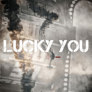 Lucky You (Remix)