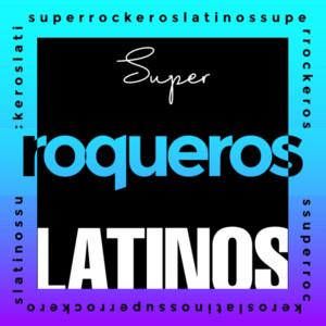 Super Rockeros Latinos - Los Prisioneros