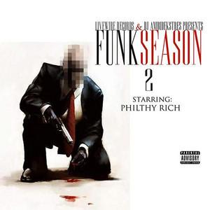 Philthy Rich Presents: Funk Season 2