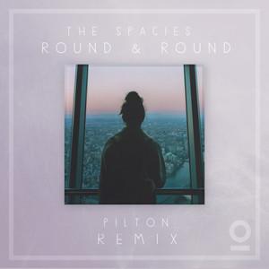 Round & Round (Pilton Remix)