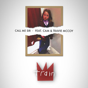 Call Me Sir (feat. Cam & Travie McCoy)