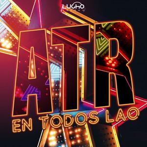 ATR En Todos Lao (Remix)