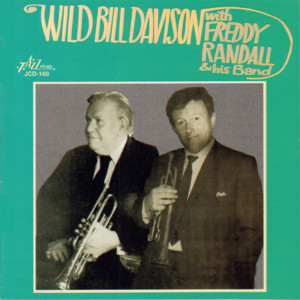 Wild Bill Davison with Freddy Randall and His Band album