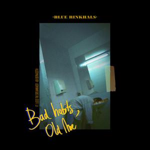 Blue Rinkhals – Bad Habits, Old Me (Studio Acapella)