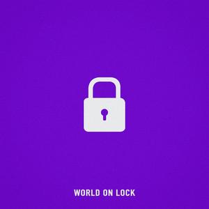 World On Lock