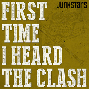 First Time I Heard the Clash