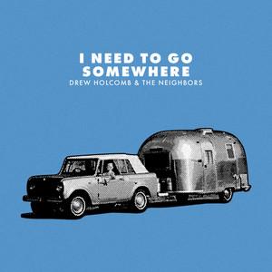 I Need to Go Somewhere cover art