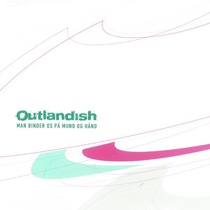 Outlandish - Man binder os på mund og hånd