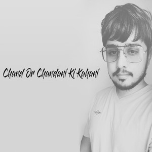 Chand or Chandani Ki Kahani cover art