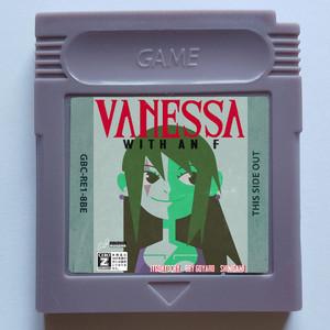 VANESSA WITH AN F (feat. BBY GOYARD & shinigami)