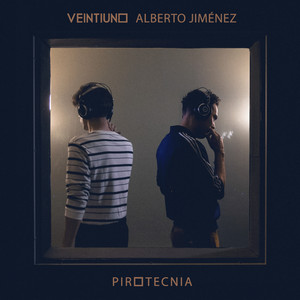 Pirotecnia (feat. Alberto Jiménez)