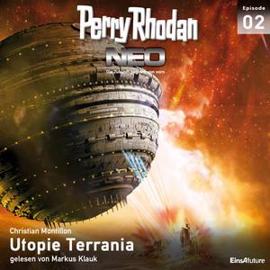 Utopie Terrania - Perry Rhodan - Neo 2 Hörbuch kostenlos
